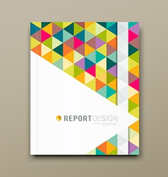 Cover report colorful triangle geometric pattern vector image vector image