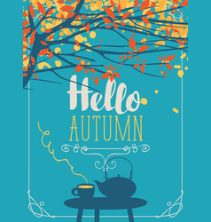 autumn landscape with cup and kettle on the table vector image vector image