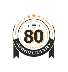 80 th birthday vintage logo template anniversary vector