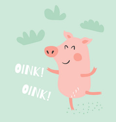 a cute funny dancing ping and oink oink text vector image