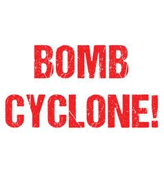 Bomb cyclone warning hurricane weather alert typo vector