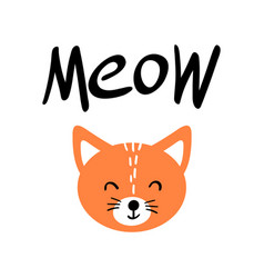 Cute orange cat face with meow lettering vector