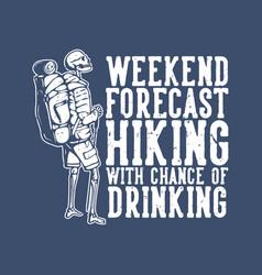 image description weekend forecast hiking vector image