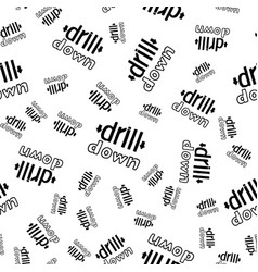 Drill down- hand drawn lettering seamless pattern vector