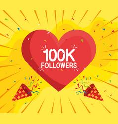 Followers 100k in heart poster vector