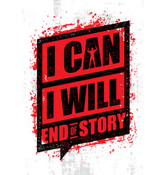 I can i will end story inspiring workout and vector