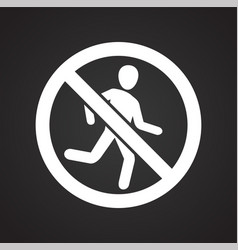 No running allowed sign on black background for vector