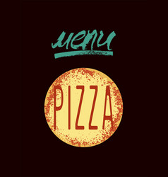 pizza restaurant menu design poster for pizzeria vector image