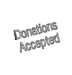 Donations accepted rubber stamp vector