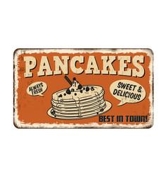Pancakes vintage rusty metal sign vector