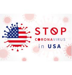 Stop coronavirus in usa with flag vector