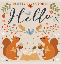 hello squirrel autumn floral vector image vector image