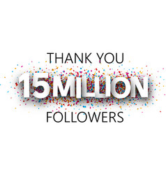 Thank you 15 million followers banner with vector