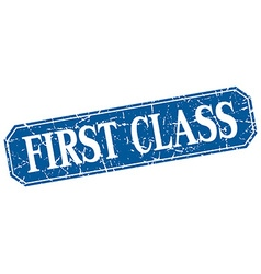 First class blue square vintage grunge isolated vector