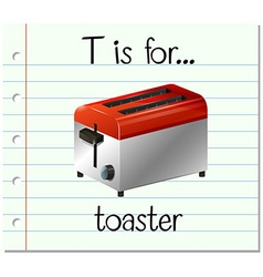 Flashcard letter T is for toaster vector