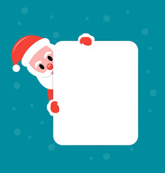 santa claus looks out from behind a white board vector image