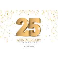 anniversary 25 gold 3d numbers vector image