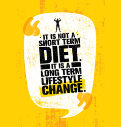 It is not short time diet it is a long term vector
