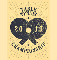 table tennis championship vintage grunge poster vector image
