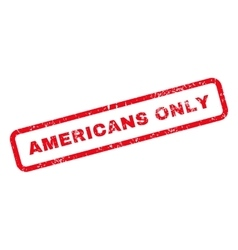 Americans Only Text Rubber Stamp vector