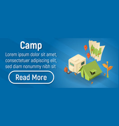 Camp concept banner isometric style vector