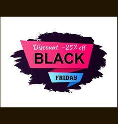 discount -25 off black friday vector image