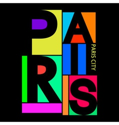 Paris City T-shirt Typography Graphics vector image vector image