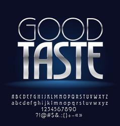 Silver white good taste vector