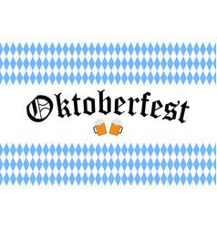 poster to oktoberfest festival oktoberfest 2018 vector image