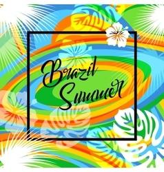 Brazil summer travel background eps 10 vector image