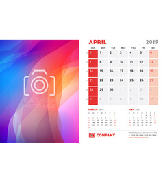 april 2019 desk calendar design template with vector image
