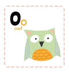 alphabet letter o for owl for teaching kids vector image