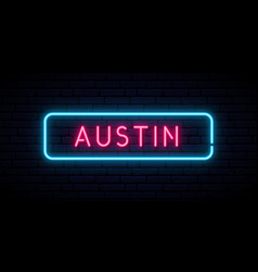 Austin neon sign bright light signboard banner vector