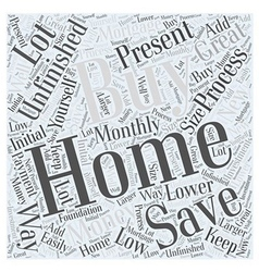 Buying Unfinished Homes Word Cloud Concept vector