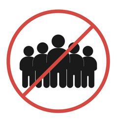 Crowd meeting restriction sign no meetings virus vector