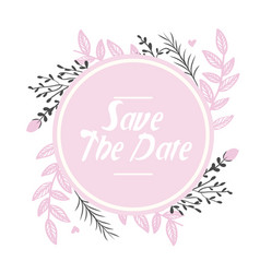 Save the date circle pink flowers background vector