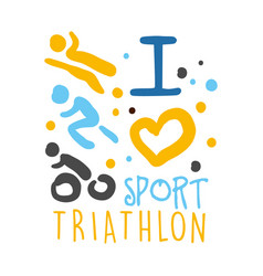 i love triathlon sport logo colorful hand drawn vector image