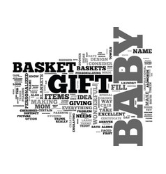 baby shower gift baskets tips and ideas text word vector image
