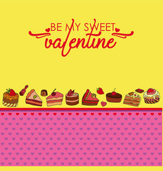 greeting card for valentines day with sweets vector image