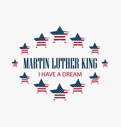 Martin luther king day star with flag usa vector