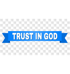 Blue ribbon with trust in god title vector