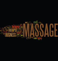 Massage therapy and the entrepreneur text vector