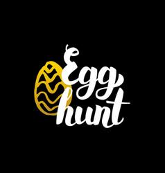 egg hunt handwritten calligraphy vector image vector image