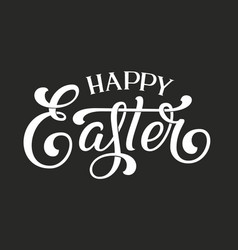 hand drawn lettering happy easter elegant modern vector image
