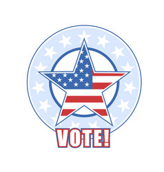 voting badge with american flag and stars - vote vector image