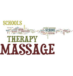 Massage therapy schools text background word vector