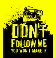 Off road quote lettering vector