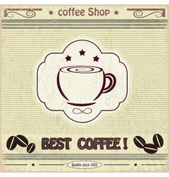 Vintage label coffee shop vector image