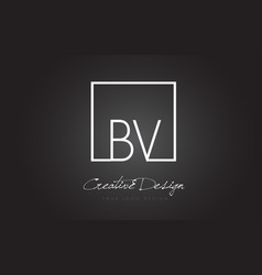 bv square frame letter logo design with black and vector image