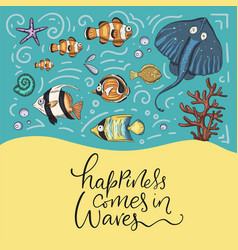 happiness comes in waves vector image